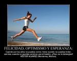 Motivación: Felicidad, optimismo y esperanza