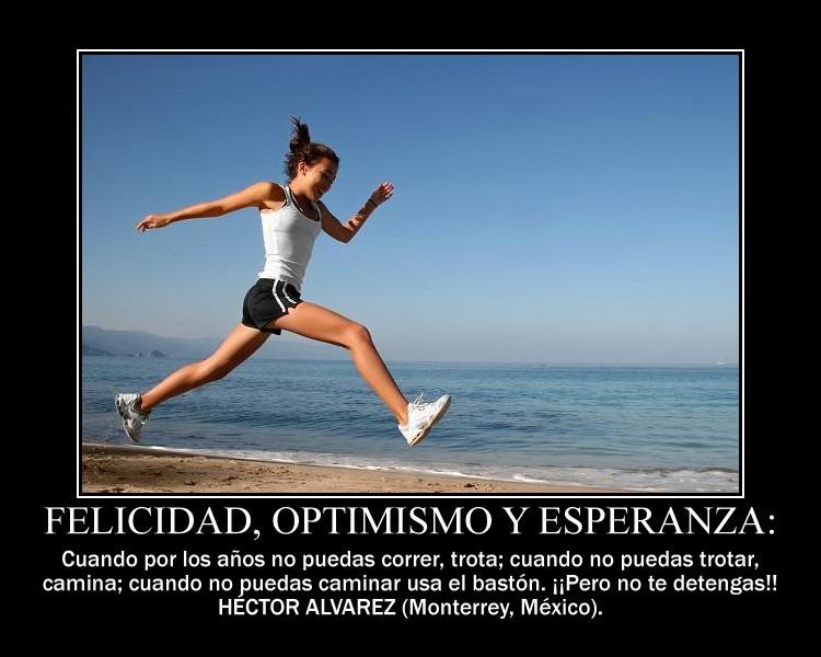 Motivación Felicidad optimismo  esperanza